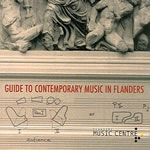 Guide to Contemporary Music in Flanders (Edition 1)
