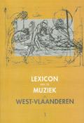 Lexicon van de Muziek in West-Vlaanderen 1
