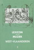 Lexicon van de Muziek in West-Vlaanderen 2