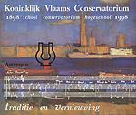 Koninklijk Vlaams Conservatorium Antwerpen / 1898 School - Conservatorium - Hogeschool - 1998