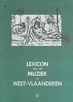 Lexicon van de Muziek in West-Vlaanderen 6