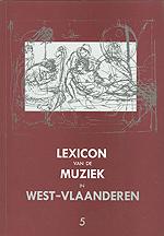 Lexicon van de Muziek in West-Vlaanderen 5