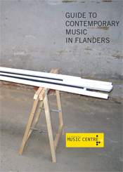 Guide to Contemporary Music in Flanders (Editie 2)