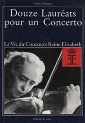Douze Lauréats pour un Concerto