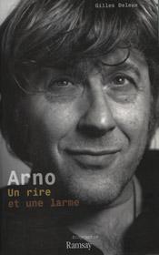 Arno. Un rire et une larme