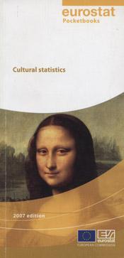 Cultural statistics: 2007 Edition