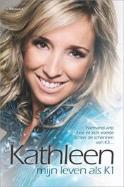Kathleen - Mijn leven als K1