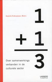 1+1=3? Over samenwerkingsverbanden in de culturele sector