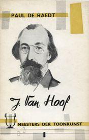 Het leven en werk van J. Van Hoof