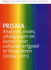 PRISMA - Analyses, visie, uitdagingen en kansen voor cultureel erfgoed in Vlaanderen (2009-2011)
