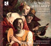 Romanesque, Adriaen Willaert, Philippe Malfeyt - Willaert Adriaen - Chansons, Madrigali, Villanelle (CD album scan)