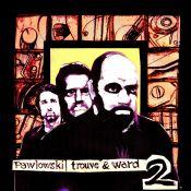 Pawlowski, Trouvé & Ward 2