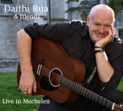 Daithi Rua & Friends live in Mechelen
