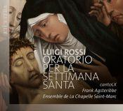 Luigi Rossi - Oratorio per la Settimana Santa