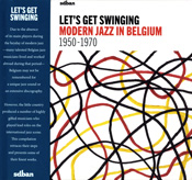 Let's get swinging (Modern Jazz in Belgium 1950-70)