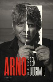 Arno. Een biografie