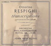 Respighi - Transcriptions of Bach and Rachmaninov